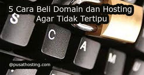 cara-beli-domain-hosting-agar-tidak-tertipu