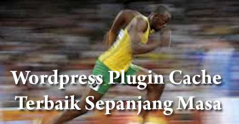wordpress-plugin-cache-terbaik-sepanjang-masa